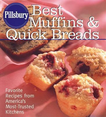Pillsbury Best Muffins and Quick Breads Cookbook