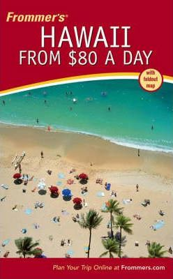 Frommer's Hawaii from $80 a Day