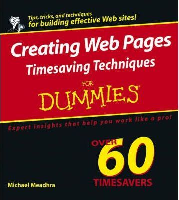 Creating Web Pages Timesaving Techniques For Dummies