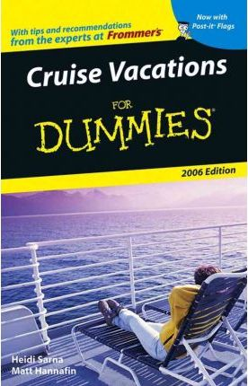 Cruise Vacations For Dummies 2006