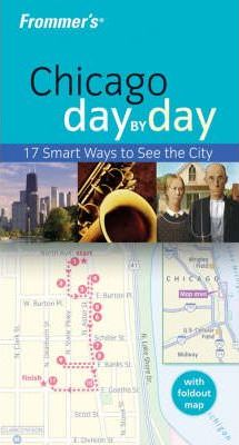 Frommer's Chicago Day-by-Day