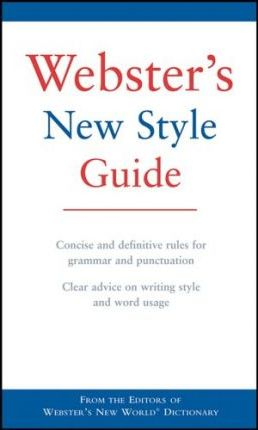Webster's New Style Guide