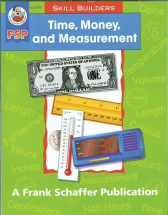 Time, Money, and Measurement, Grades 1 - 2