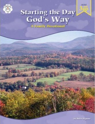 Starting the Day God's Way: A Family Devotional
