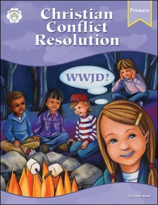 Christian Conflict Resolution WWJD? Primary