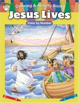 Jesus Lives! Coloring & Activity Book