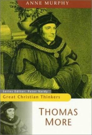 Thomas More - Great Christian