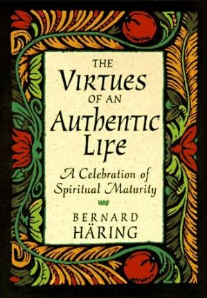 Virtues of an Authentic Life C