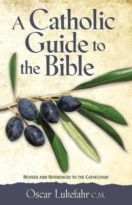 Catholic Guide to the Bible, Revised