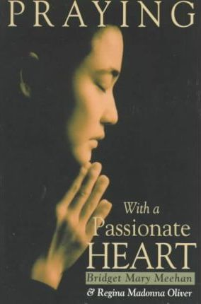 Praying with a Passionate Heart