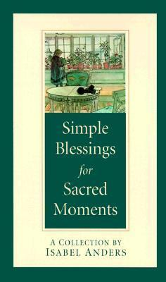 Simple Blessings for Sacred Moments