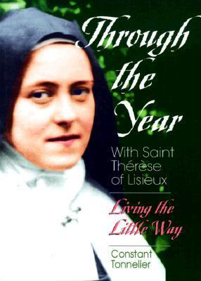 Through the Year with Saint Therese of Lisieux