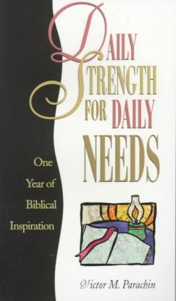 Daily Strength for Daily Needs