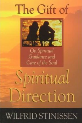 The Gift of Spiritual Direction
