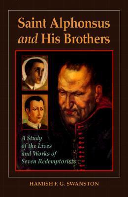 Saint Alphonsus and His Brothers