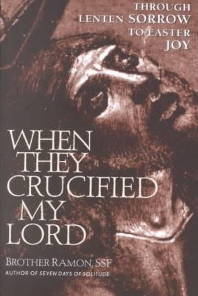When They Crucified My Lord