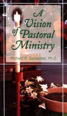 Vision of Pastoral Ministry