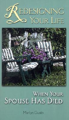 Redesigning Your Life When Your Spouse Has Died