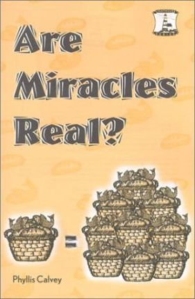 Are Miracles Real?