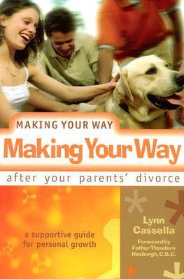 Making Your Way After Your Parents' Divorce