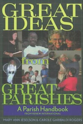 Great Ideas from Great Parishes