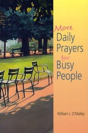 More Daily Prayers for Busy People