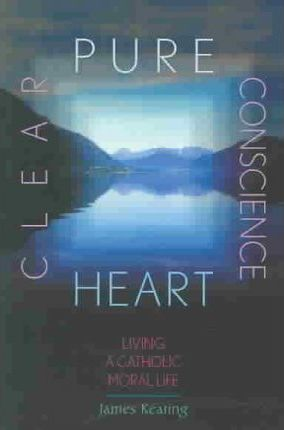 Pure Heart, Clear Conscience
