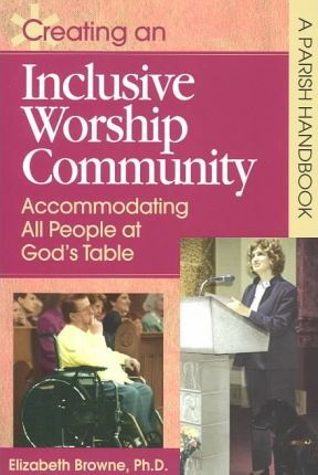 Creating an Inclusive Worship Community