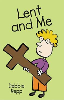Lent and Me