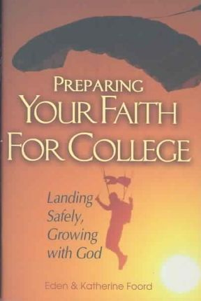 Preparing Your Faith for College