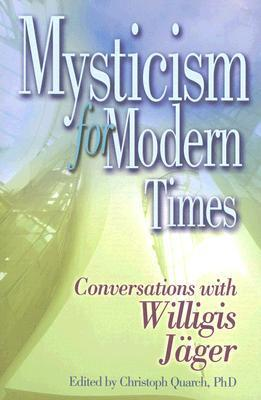 Mysticism for Modern Times