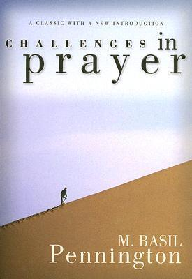 Challenges in Prayer