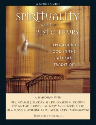Spirituality for the 21st Century