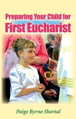 Preparing Your Child for First Eucharist