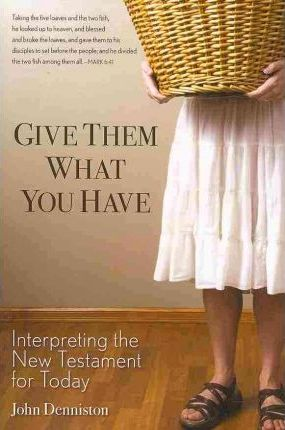 Give Them What You Have