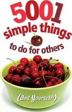 5001 Simple Things to Do for Others