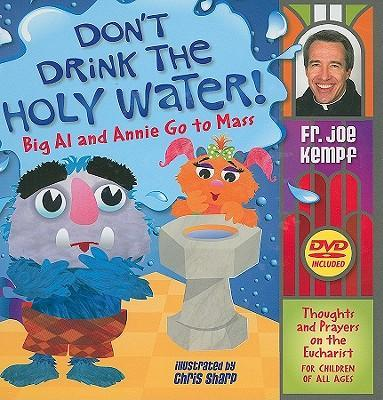 Don't Drink the Holy Water!