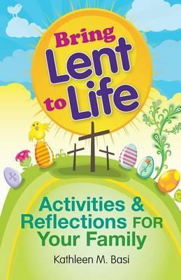 Bring Lent to Life
