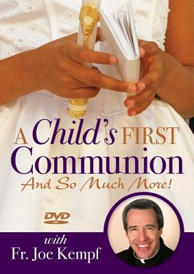 A Child's First Communion: And So Much More!
