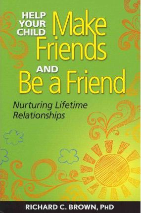 Help Your Child Make Friends and be a Friend