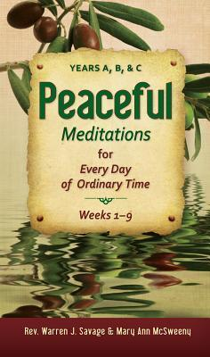 Peaceful Meditations for Every Day in Ordinary Time