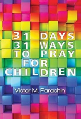 31 Days, 31 Ways to Pray for Children