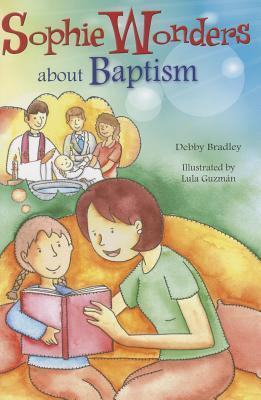 Sophie Wonders about Baptism