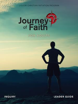 Journey of Faith for Adults, Inquiry Leader Guide
