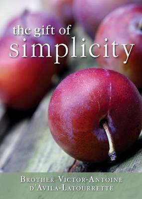 The Gift of Simplicity