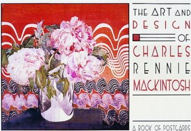 The Art and Design of Charles Rennie Mackintosh