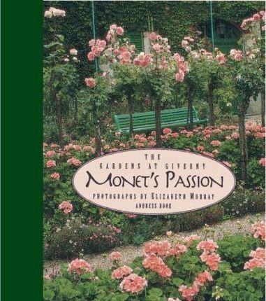 Monet's Passion: the Gardens at Giverny Address Book: Address Book
