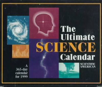 The Ultimate Science Calendar: Day at a Time: 1999 Desk Calendar