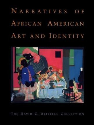 Narratives of African American Art and Identity