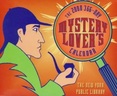 The 366 Day Mystery Lovers' Calendar: 2000 Day by Day Desk Calendar
